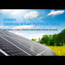 SEGUNDA EDIÇÃO DO CURSO: ENERGIA SOLAR FOTOVOLTAICA